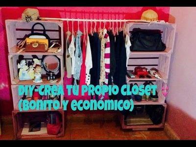 DIY- Crea tu propio closet! (Bonito y económico)