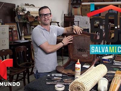 SOS Salva Mi Casa 2 | Video: Cómo restaurar sillas de rejilla | Telemundo