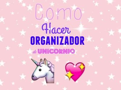 Como hacer organizador de Unicornio! l Kathia l Damks Sisters!