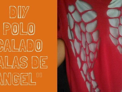 "DIY -  polo calado ""ALAS DE ANGEL"""