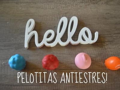 Haz  Pelotitas ANTIESTRES!. 3 ideas- Melina Sandoval