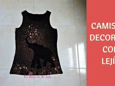 CAMISETA DECORADA CON LEJÍA DIY