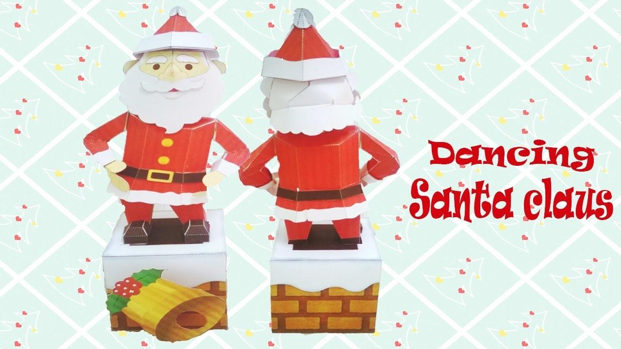 Cómo Hacer Muñeco De Santa Claus Bailando - Tutorial De Papercraft