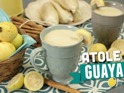 ¿Cómo preparar Atole de Guayaba? - Cocina Fresca