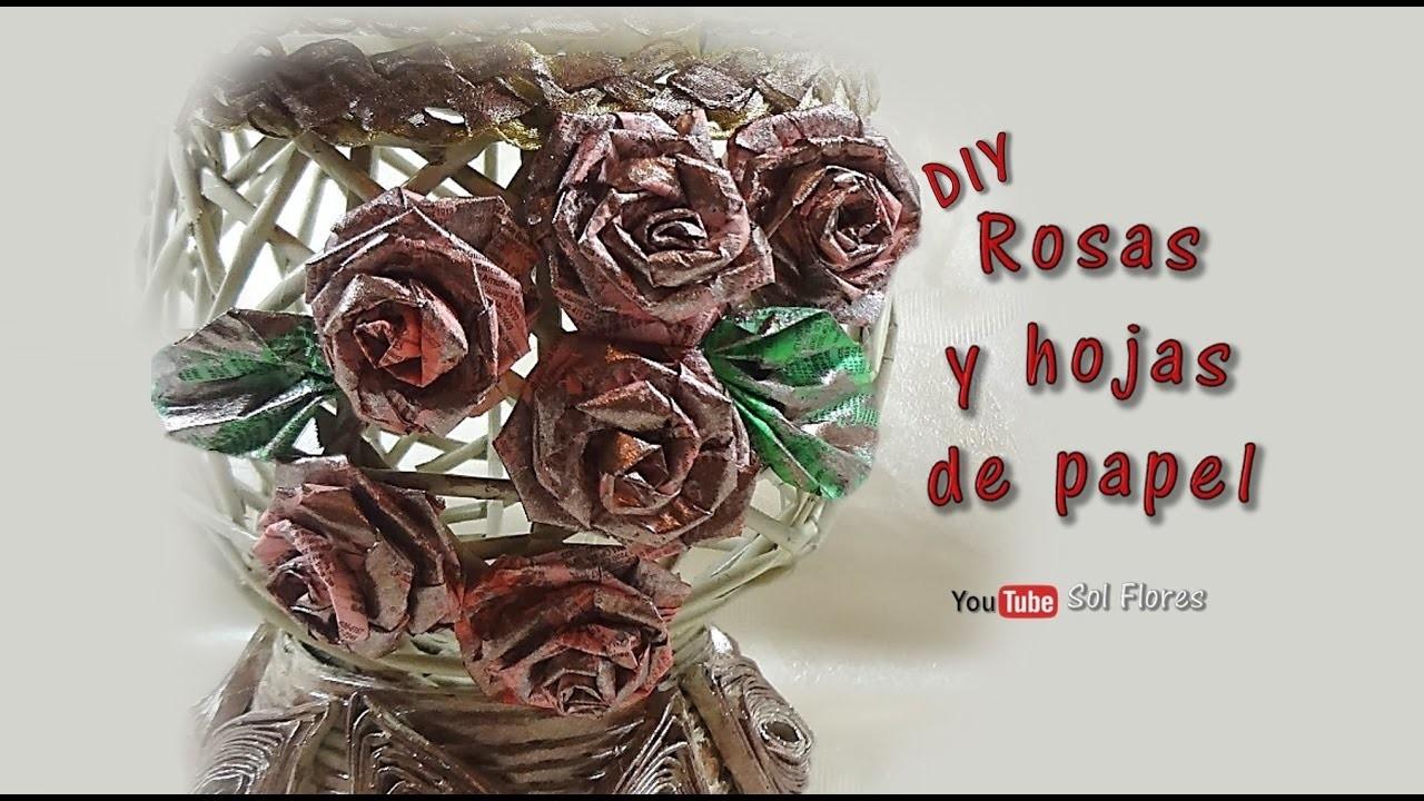 DIY Rosas y hojas de papel - DIY Roses and sheets of paper