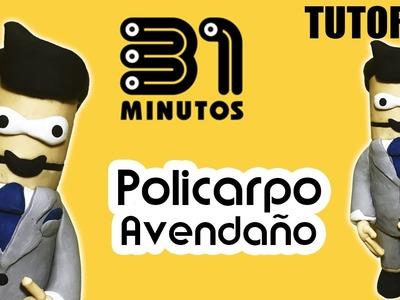 Policarpo 31 Minutos Tutorial de Plastilina
