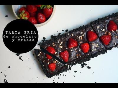 TARTA FRÍA DE CHOCOLATE Y FRESAS  (SIN HORNO) | Las María Cocinillas