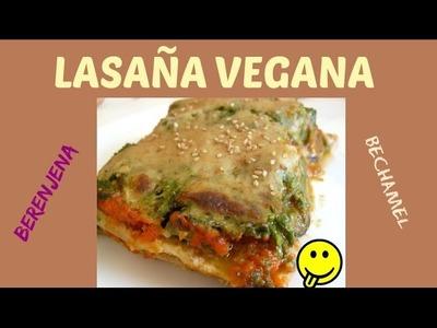 Deliciosa Lasaña Vegana de Berenjena!!