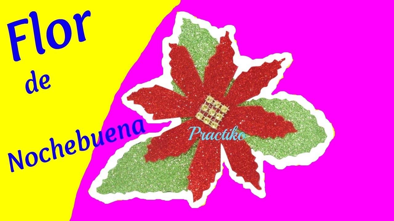 Manualidad para Navidad flor de Nochebuena Diy goma eva foamy fácil  de hacer- Practiko