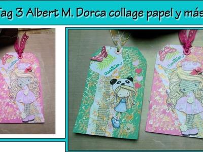 Tag 3 | Albert M Dorca INK | 10 sabados 10 tags | Collage | papel y más papel