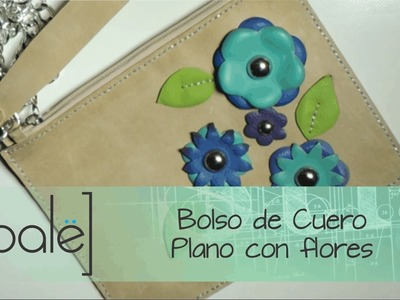 Bolso Plano con Flores en Cuero (Moldes gratis)
