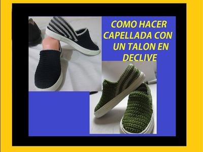 CAPELLADA DE TALON EN DECLIVE