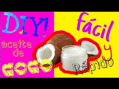 DIY HAZ ACEITE DE COCO CASERO 100% NATURAL - Facil y Rapido