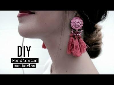 DIY Pendientes de borlas| Monica Beneyto