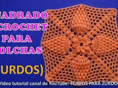 Para ZURDOS: CUADRADO A CROCHET PASO A PASO EN ESPAÑOL tejido en punto Garbanzo o Puff para colchas