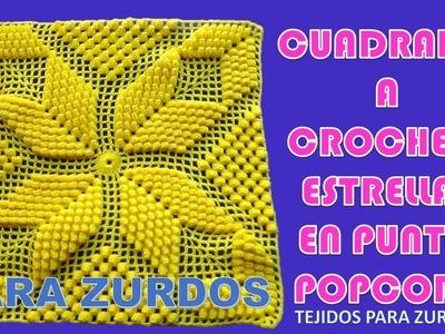 Para ZURDOS: Cuadrado o Muestra ESTRELLA POPCORN a crochet paso a paso para colchas y cojines