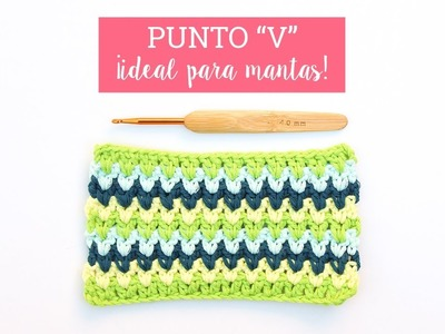 Punto V en ganchillo ¡Ideal para mantas!