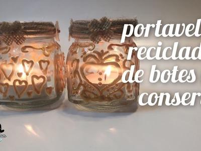 Cómo reciclar tarros de conserva en portavelas muy románticos