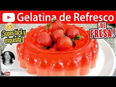 GELATINA DE REFRESCO |  Vicky Receta Facil