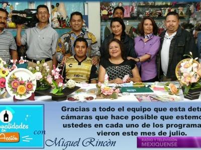 Manualidades en Acción 1er. Aniversario con Miguel Rincón.