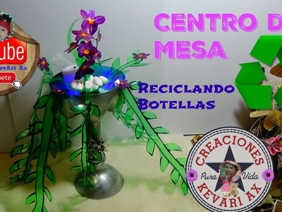 Centro de Mesa Reciclando Botellas Plásticas♻. DIY Flower Showpiece Make with Plastic Bottle