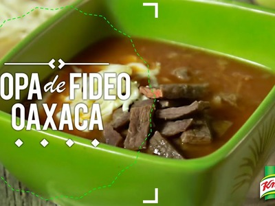 ¿Cómo hacer sopa de fideo oaxaca?