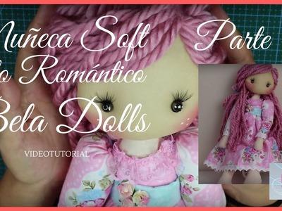 Como hacer una  Muñeca Soft Romántica Parte 4 - Bela Dolls - Decorar vestido muñeca de trapo