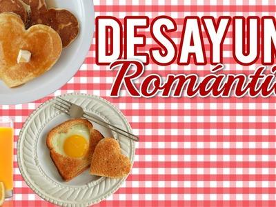 Desayuno Romántico | San Valentín | Día de las madres | Aniversario. Romantic breakfast