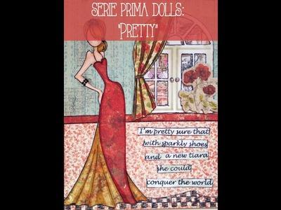 Serie Prima Doll: Pretty
