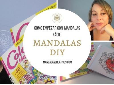Cómo empezar con Mandalas fácil.