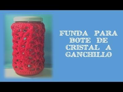 FUNDA PARA BOTE DE CRISTAL A GANCHILLO | CRCOHET