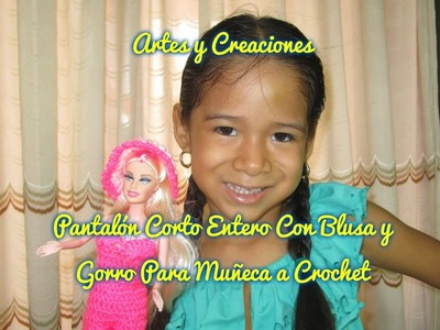 PANTALON CORTO ENTERO CON BLUSA Y GORRO PARA MUÑECA A CROCHET