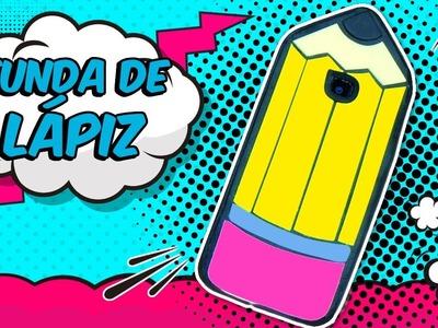 FUNDAS PARA CELULAR CASERAS  - FUNDA DE LAPIZ DIY - MANUALIDADES REGRESO A CLASES