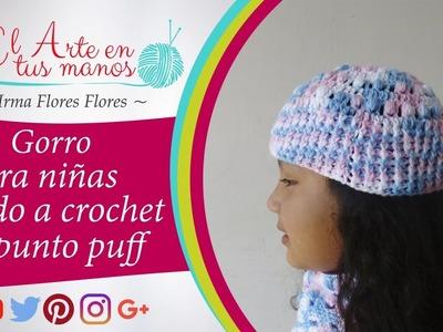 Gorro tejido a crochet para niñas.punto puff fácil de tejer paso a paso