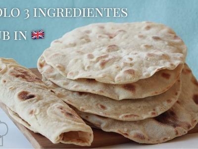 Tortillas de harina de trigo - 3 ingredientes | Sin levadura, sin horno | Listas en 30 minutos