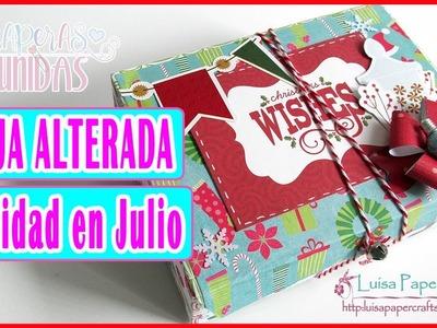 Cajita Alterada Navidad en Julio Scraperas Unidas | Caja Reciclada y Decorada | Luisa PaperCrafts