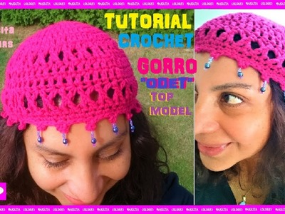 "Cómo tejer Gorro TOP MODEL a Crochet ""Odet"" por Maricita Colours Ganchillo"