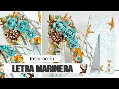 LETRA DECORADA MARINERA + TIP - INSPIRACION | LLUNA NOVA SCRAP