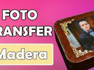Transferir Foto A Caja De Madera ????