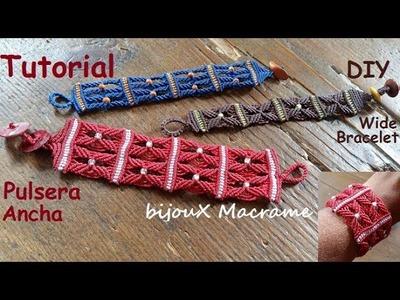BijouX Macrame - Tutorial n#6 Pulsera ancha macrame con nudo feston. DIY Bracelet