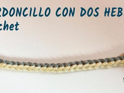 Cordoncillo con dos hebras - Crochet, ganchillo