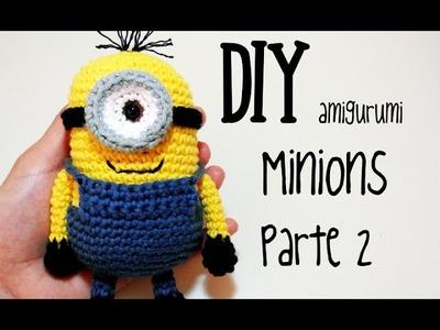 DIY Minions Parte 2 amigurumi crochet.ganchillo (tutorial)