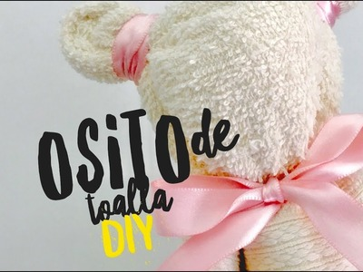 DIY.tutorial: Osito de toalla ( Teddy bear )