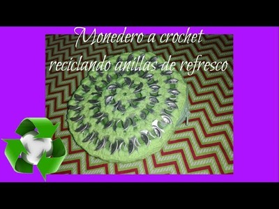 Monedero a crochet reciclando anillas de refresco by Alexandra Sacasa