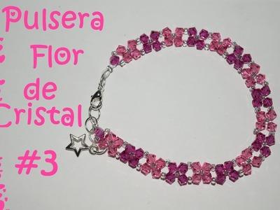 Pulsera Flor de Cristal #3 - Tutorial - DIY