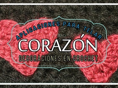 Tutorial CORAZON a Crochet. Ganchillo Paso a Paso. Crocheted Heart. Häkelt Herz. Lana Wolle