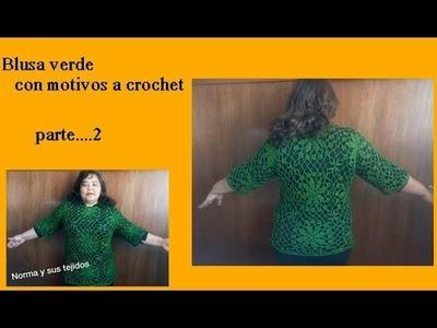 Blusa  verde de motivos a crochet ( parte 2)