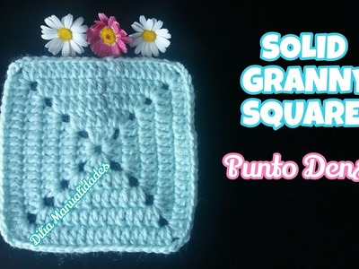 Cuadrado 3: PUNTO DENSO.Granny square.solid granny.DIY