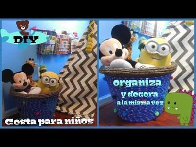 DIY||Cesta para organizar y decorar cuarto de niños||Suscribete.