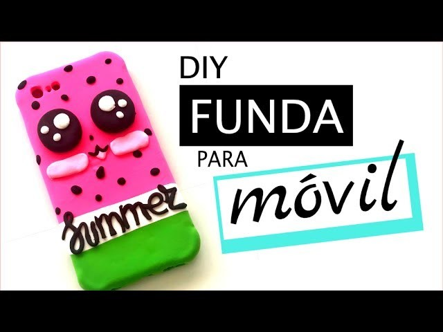 DIY FUNDA PARA CELULAR Y MOVIL - SANDIA KAWAII